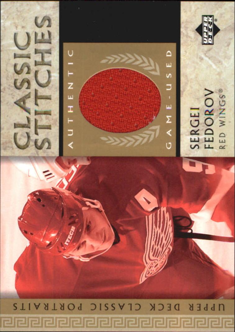2002-03 Upper Deck Classic Portraits Stitches #CSF Sergei Fedorov