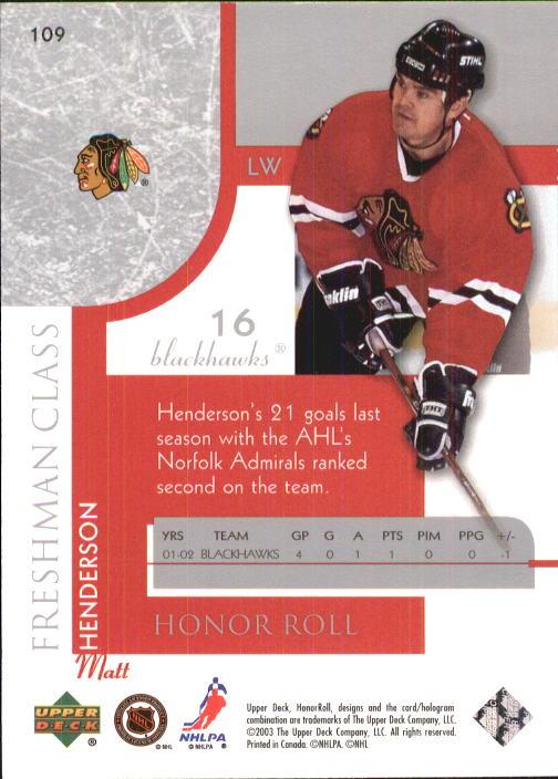 2002-03 Upper Deck Honor Roll #109 Matt Henderson RC back image