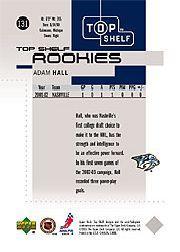2002-03 UD Top Shelf #131 Adam Hall RC back image