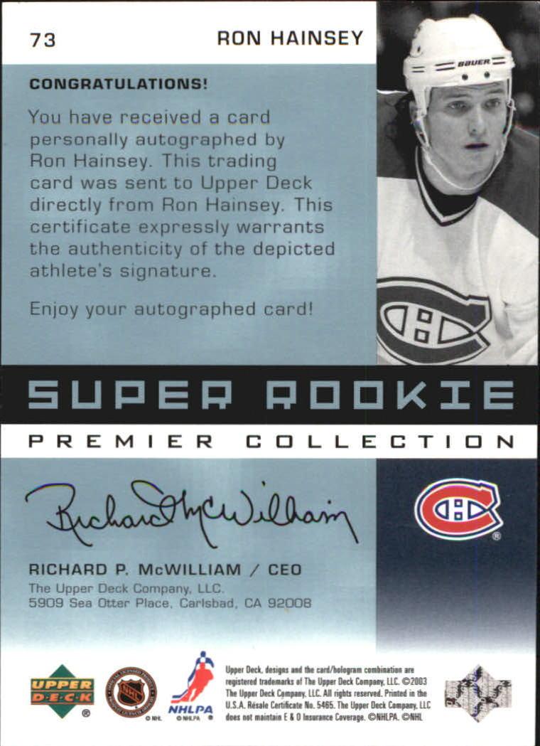 2002-03 UD Premier Collection #73 Ron Hainsey AU RC back image