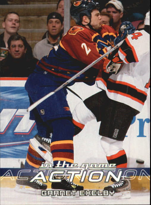 2003-04 ITG Action #30 Garnet Exelby
