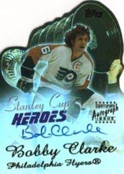 2003-04 Topps Stanley Cup Heroes Autographs #BC Bobby Clarke