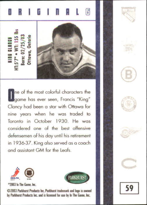2003-04 Parkhurst Original Six Toronto #59 King Clancy back image