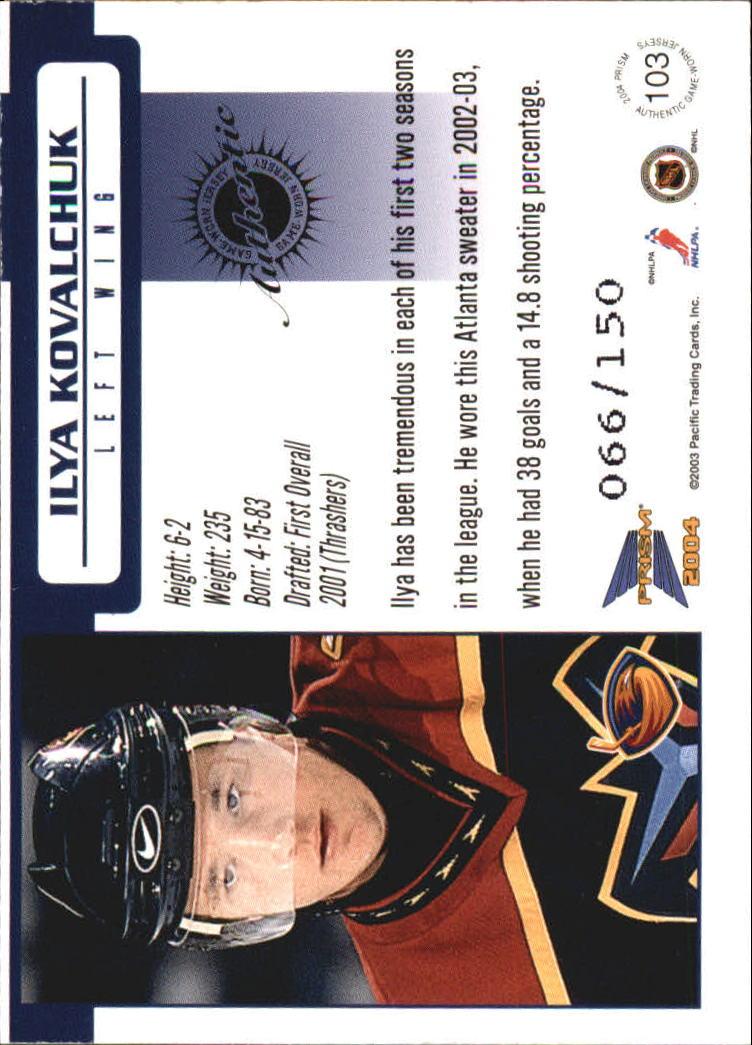 2003-04 Pacific Prism Retail Jerseys #103 Ilya Kovalchuk back image