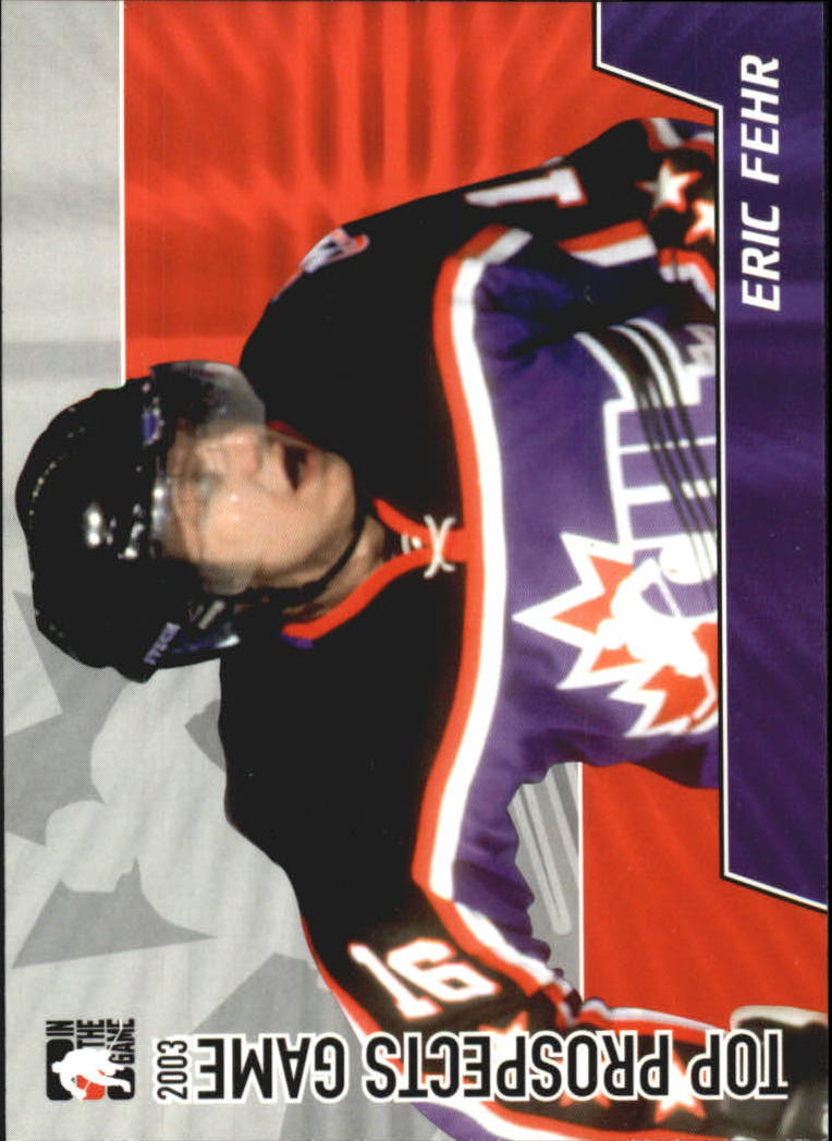 2004-05 ITG Heroes and Prospects Top Prospects #10 Eric Fehr