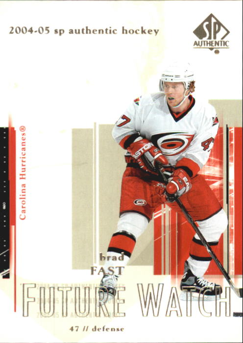 2004-05 SP Authentic #91 Brad Fast RC