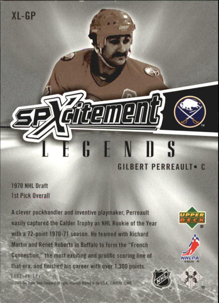 2005-06 SPx Xcitement Legends #XLGP Gilbert Perreault back image
