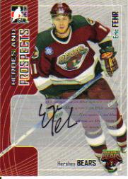 2005-06 ITG Heroes and Prospects Autographs Series II #AEF Eric Fehr