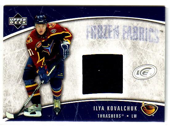 2005-06 Upper Deck Ice Frozen Fabrics #FFIK Ilya Kovalchuk