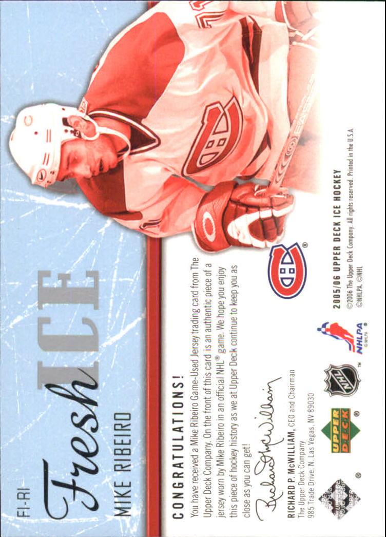 2005-06 Upper Deck Ice Fresh Ice #FIRI Mike Ribeiro back image