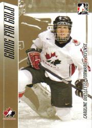 2006 ITG Going For Gold Women's National Team #6 Caroline Ouellette