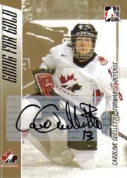 2006 ITG Going For Gold Women's National Team Autographs #AO Caroline Ouellette