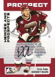 2006-07 ITG Heroes and Prospects Autographs #AEF Eric Fehr