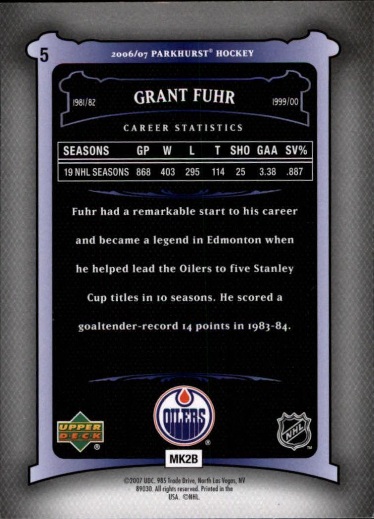 2006-07 Parkhurst #5 Grant Fuhr back image