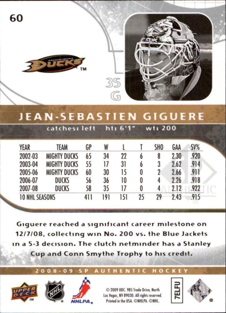 2008-09 SP Authentic #60 Jean-Sebastien Giguere back image