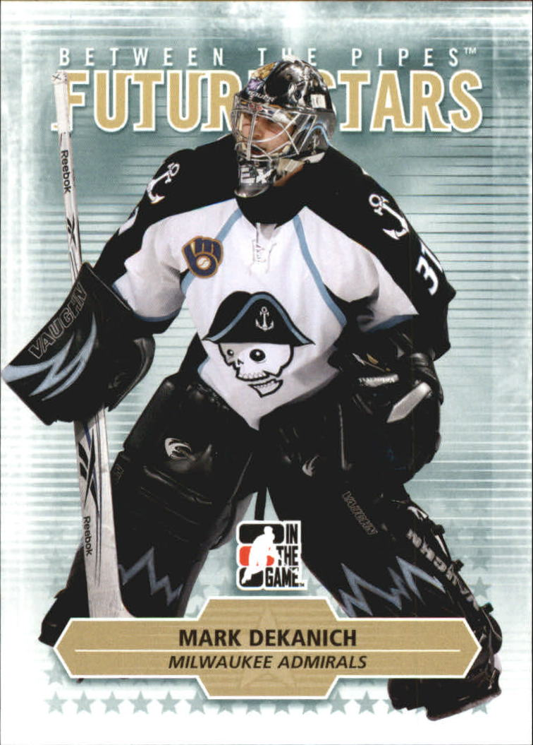 2009-10 Between The Pipes #21 Mark Dekanich