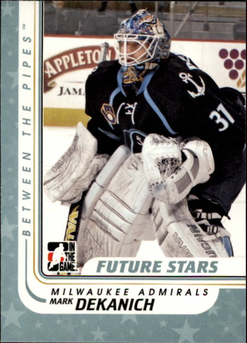 2010-11 Between The Pipes #74 Mark Dekanich