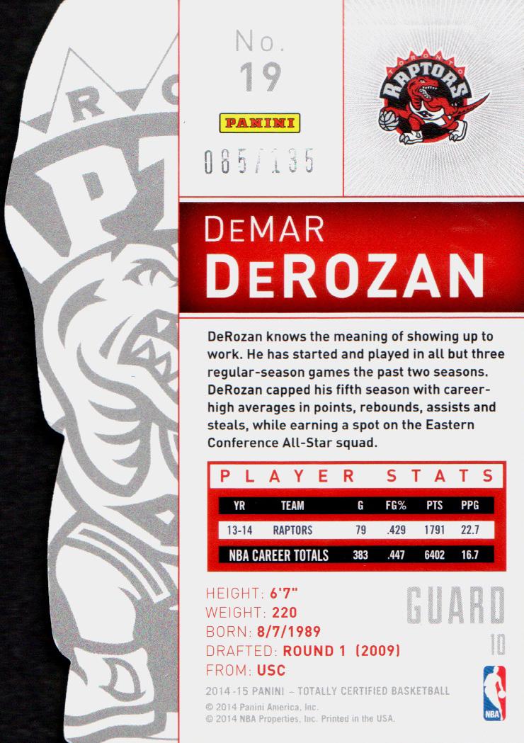 2014-15 Totally Certified Platinum Mirror Red Die Cuts #19 DeMar DeRozan back image