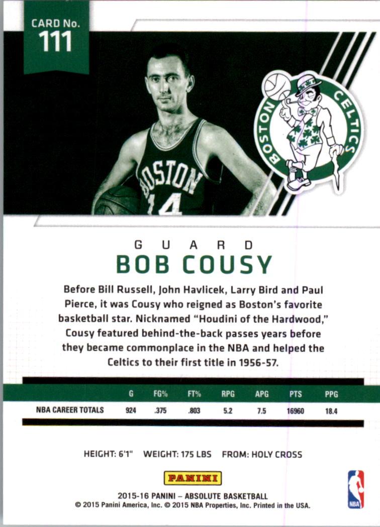 3b3ed8b39 2015-16 Absolute Memorabilia Boston Celtics Basketball Card  111 Bob Cousy