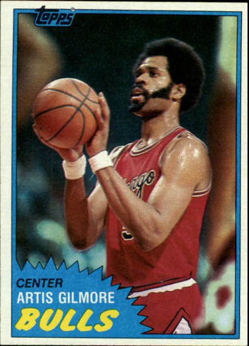 1981-82 Topps #7 Artis Gilmore