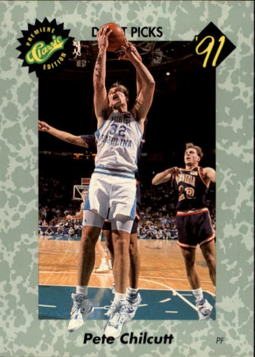 1991 Classic #17 Pete Chilcutt