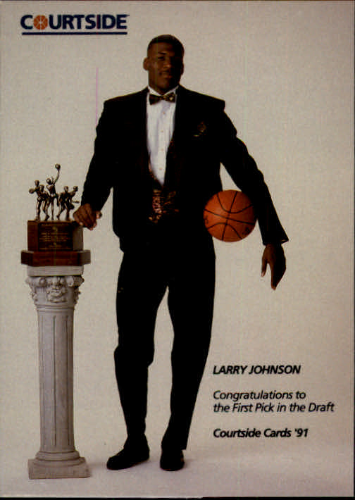 1991 Courtside #1 Larry Johnson/First Draft Pick