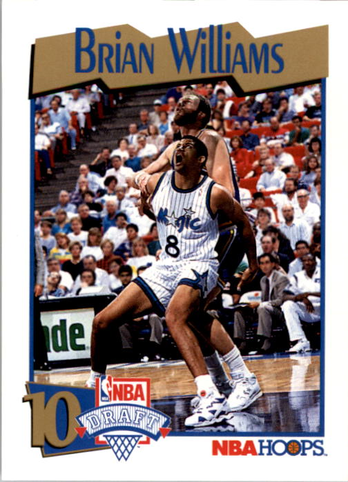 1991-92 Hoops #555 Brian Williams RC