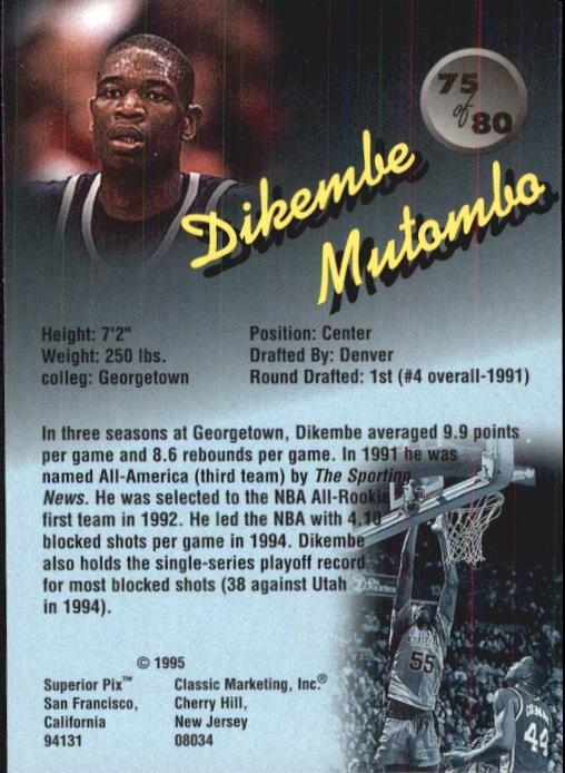1995 Superior Pix #75 Dikembe Mutombo back image