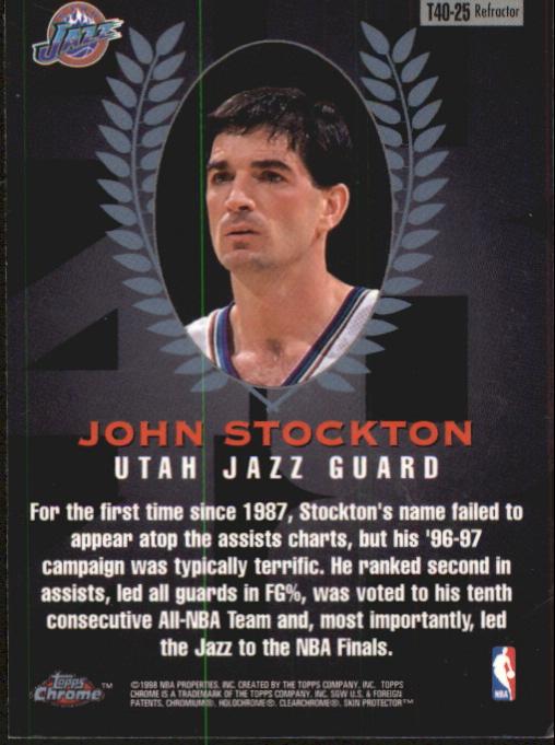 1997-98 Topps Chrome Topps 40 Refractors #T25 John Stockton back image