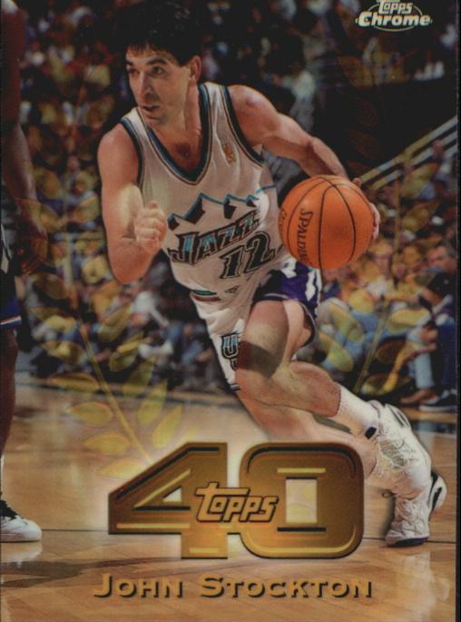 1997-98 Topps Chrome Topps 40 Refractors #T25 John Stockton
