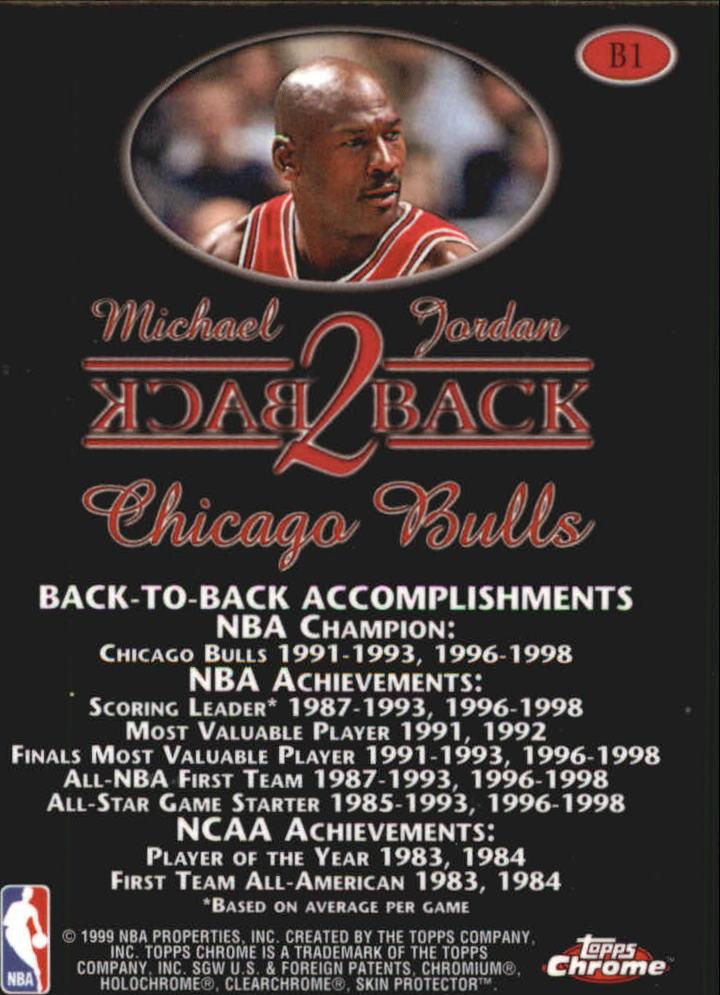 1998-99 Topps Chrome Back 2 Back #B1 Michael Jordan back image
