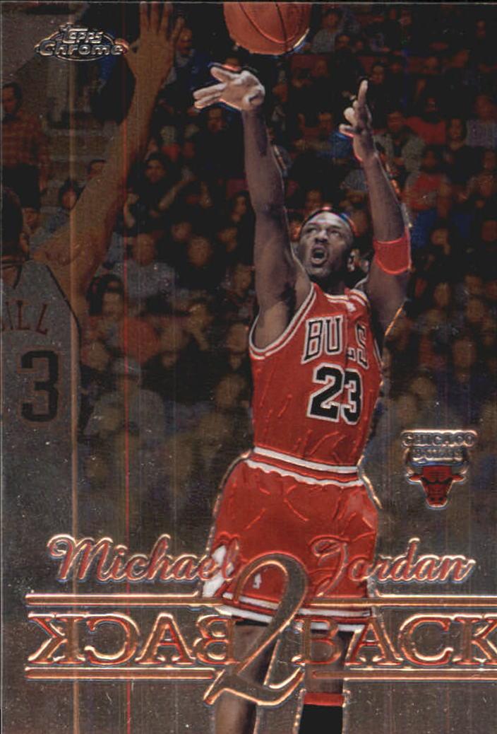 1998-99 Topps Chrome Back 2 Back #B1 Michael Jordan