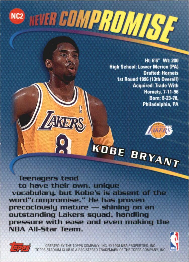 1998-99 Stadium Club Never Compromise #NC2 Kobe Bryant back image