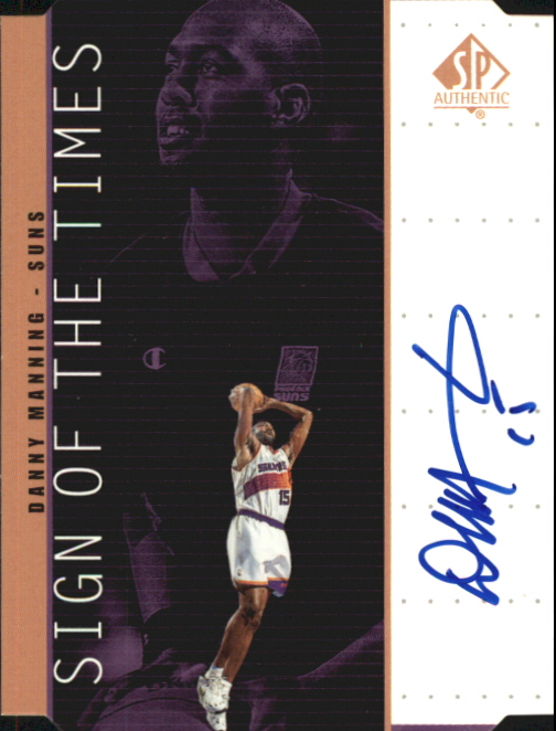 1998-99 SP Authentic Sign of the Times Bronze #DN Danny Manning