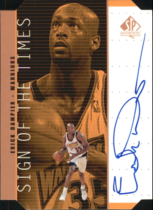 1998-99 SP Authentic Sign of the Times Bronze #ED Erick Dampier