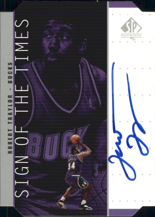 1998-99 SP Authentic Sign of the Times Silver #RT Robert Traylor