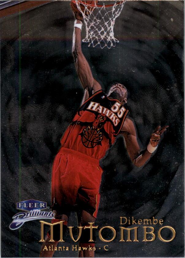 1998-99 Fleer Brilliants #2 Dikembe Mutombo