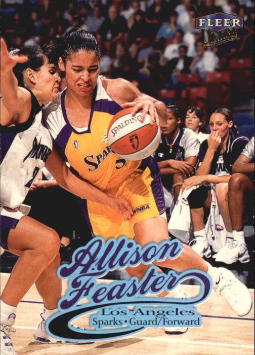 1999 Ultra WNBA #7 Allison Feaster RC