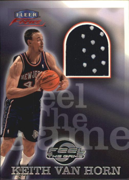 1999-00 Fleer Focus Feel the Game #9 Keith Van Horn