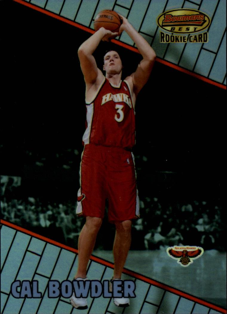 1999-00 Bowman's Best Refractors #117 Cal Bowdler