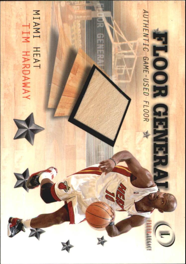 2000-01 Fleer Legacy Floor Generals #FG17 Tim Hardaway