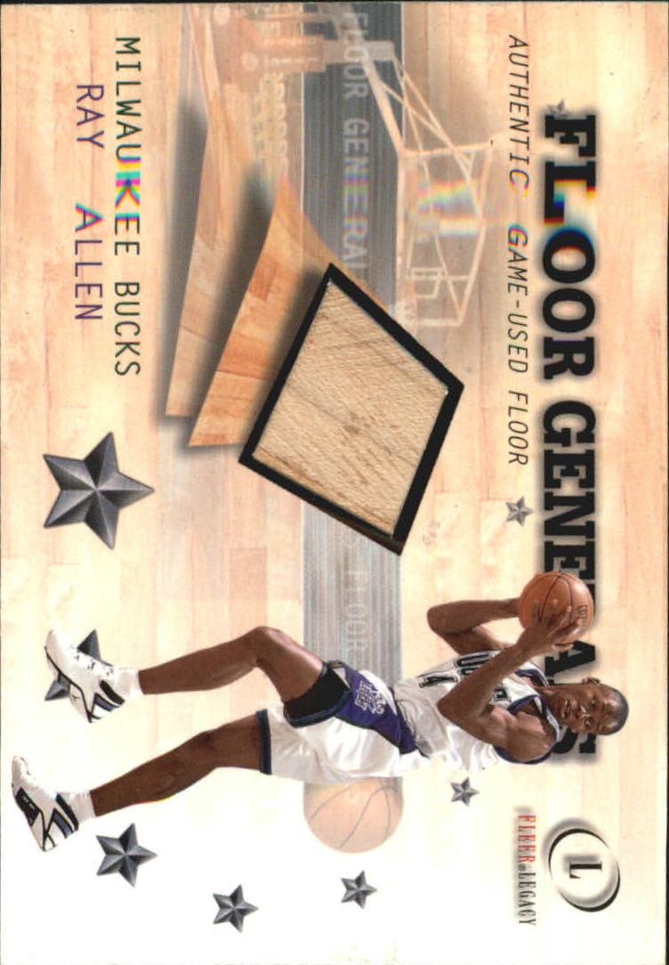 2000-01 Fleer Legacy Floor Generals #FG18 Ray Allen
