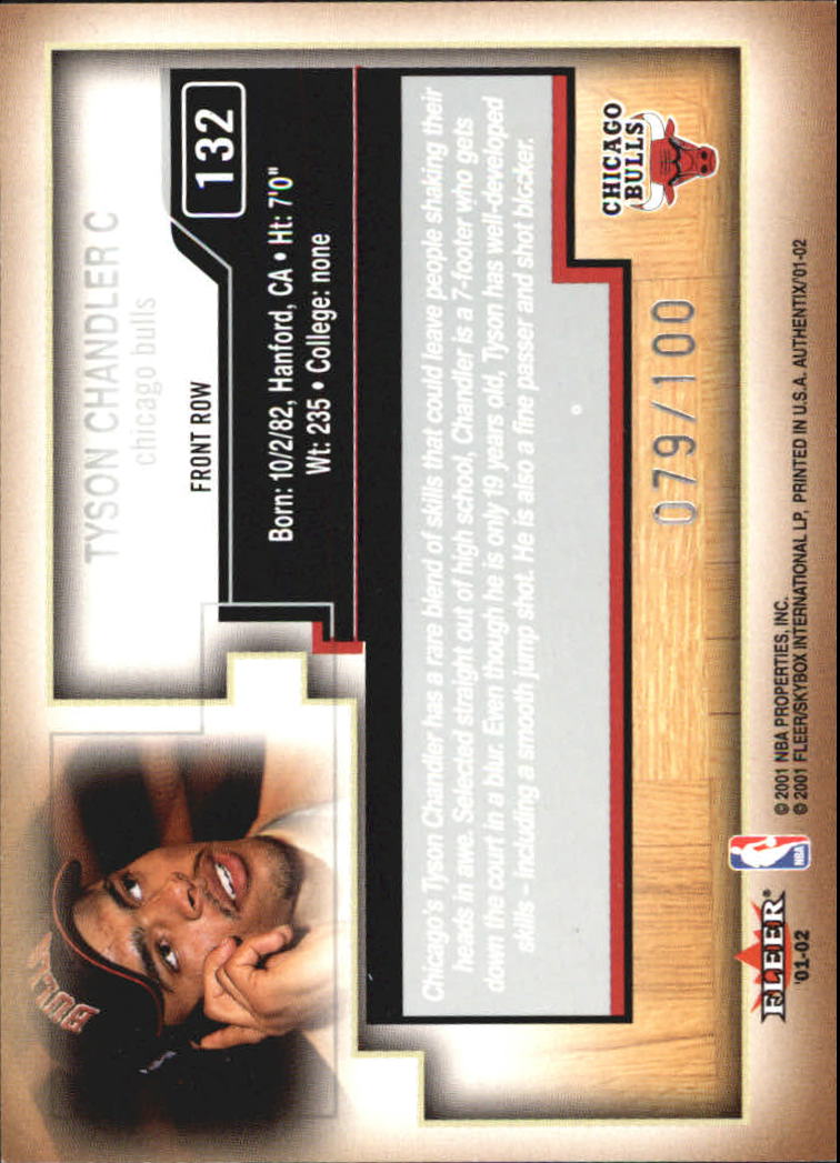 2001-02 Fleer Authentix Front Row Parallel #132 Tyson Chandler back image