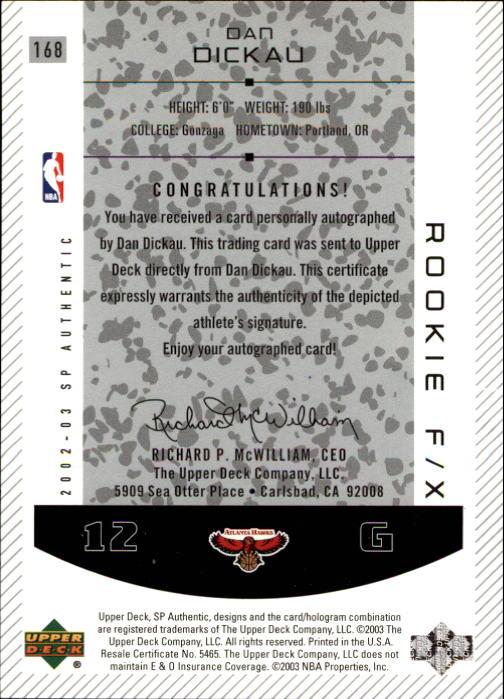 2002-03 SP Authentic #168 Dan Dickau AU RC back image