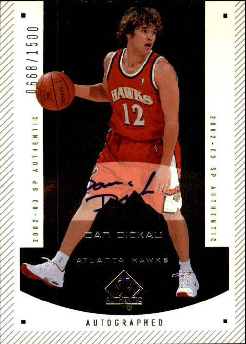 2002-03 SP Authentic #168 Dan Dickau AU RC