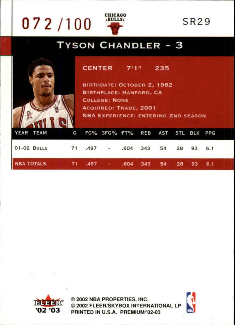 2002-03 Fleer Premium Star Rubies #29 Tyson Chandler back image