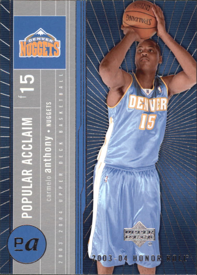 9d646864b 2003-04 Upper Deck Honor Roll Popular Acclaim  PA8 Carmelo Anthony
