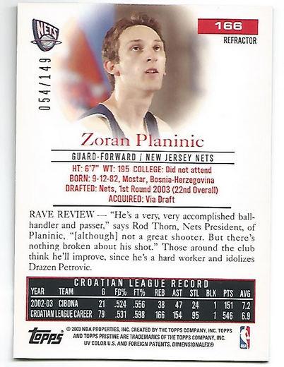 2003-04 Topps Pristine Refractors #166 Zoran Planinic R back image