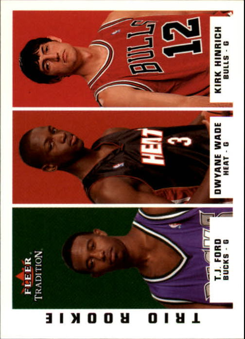 2003-04 Fleer Tradition #296 T.J. Ford RC/Dwyane Wade RC/Kirk Hinrich RC