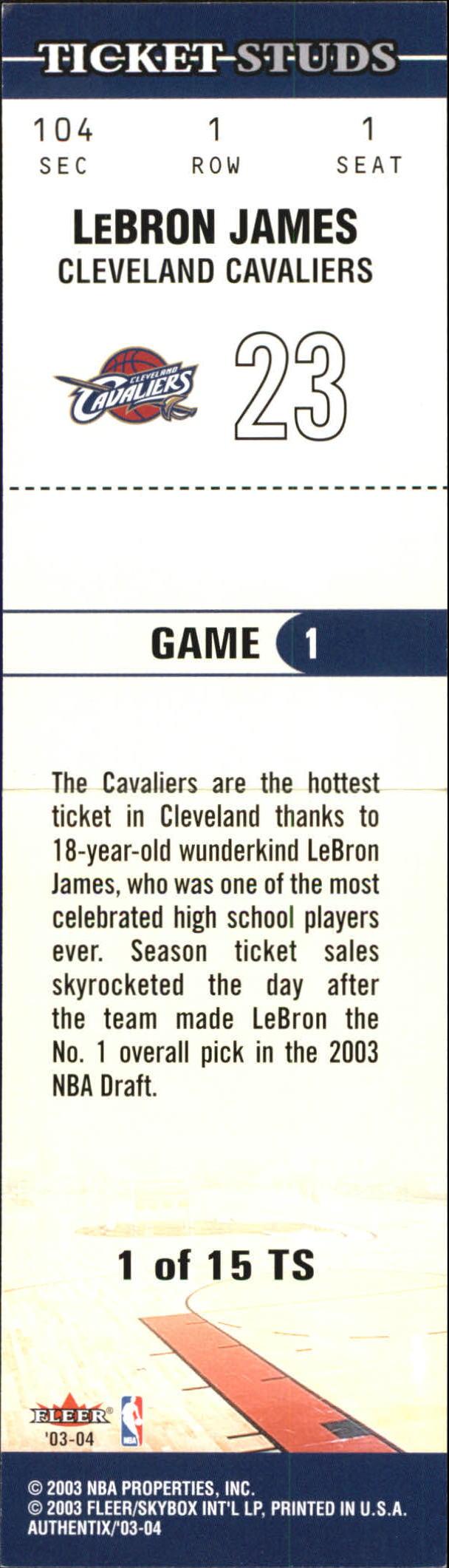 2003-04 Fleer Authentix Ticket Studs #1 LeBron James back image